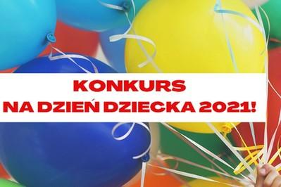 Konkurs na Dzień Dziecka 2021 - wygraj najlepszy prezent dla dziecka!