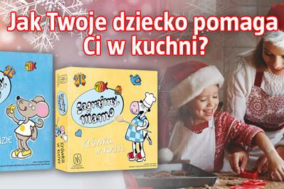 Konkurs – jak Twoje dziecko pomaga Ci w kuchni? Wygraj grę dla malucha!