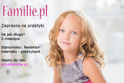 Familie.pl zaprasza na praktyki! Ogłaszamy konkurs!