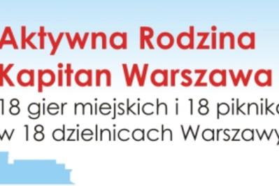 Aktywna rodzina Kapitan Warszawa zaprasza! - 31.06 - 3.10 WARSZAWA