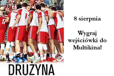 Drużyna - konkurs na wejściówki do Multikina!_WYNIKI