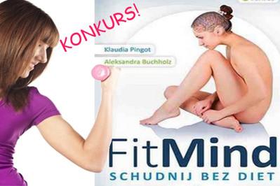 Konkurs: FitMind, czyli schudnij bez diet! WYNIKI