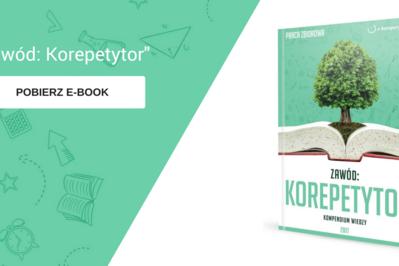 E-book Zawód: Korepetytor – pierwsze w Polsce opracowanie dla korepetytorów i to za darmo!