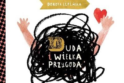 Duda na wsi - bajka Doroty Lipińskiej