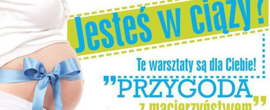 Ostatnie wejściówki na bezpłatne warsztaty familie.pl w Warszawie!