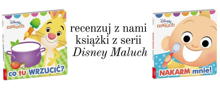 TESTOWANIE: Książki z serii Disney Maluch, które uczą i bawią!
