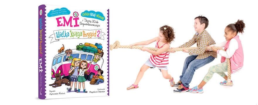 """Bo liczy się przyjaźń i przygoda: wygraj książkę dla dziecka z kultowej serii """"Emi"""""""