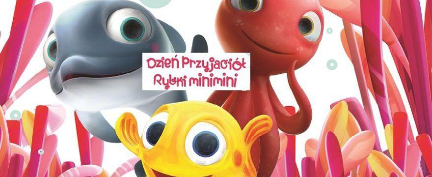 Dzień Przyjaciół Rybki MiniMini w ZOO!