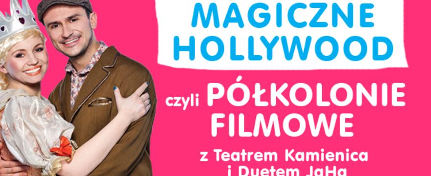Półkolonie Filmowe z Teatrem Kamienica i Duetem JaHa