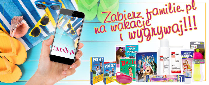 KONKURS: Zabierz familie.pl na wakacje! WYNIKI!