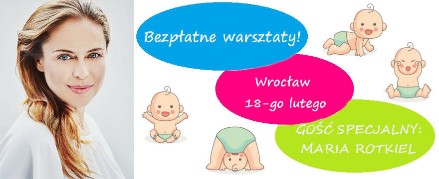 Bezpłatne warsztaty dla przyszłych rodziców z Marią Rotkiel!