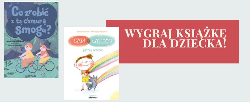 KONKURS! Wygraj trendy książkę dla dziecka na wiosnę!