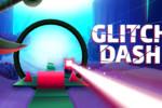 Czy słyszeliście już o Glitch Dash?