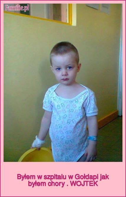 Byłem w szpitalu w Gołdapi jak byłem chory . WOJTEK